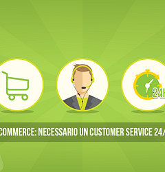 awhy-E-commerce-necessario-un-Customer-Service-24-7